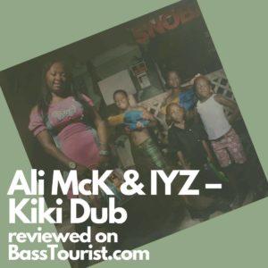Ali McK & IYZ - Kiki Dub