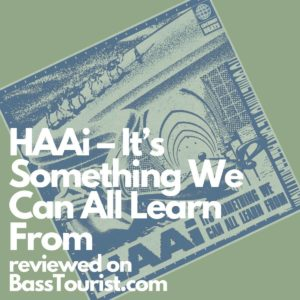 HAAi - It's Something We Can All Learn From