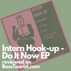 Intern Hook-up - Do It Now EP