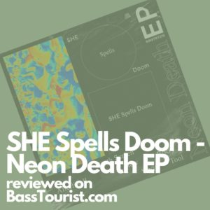 SHE Spells Doom - Neon Death EP