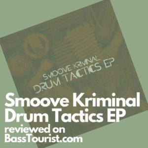 Smoove Kriminal - Drum Tactics EP