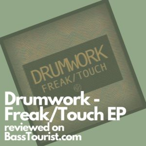 Drumwork - Freak/Touch EP