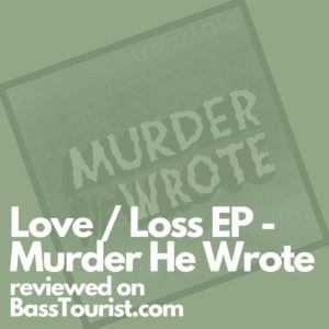 Murder He Wrote - Love / Loss EP