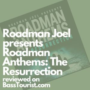 Roadman Joel presents Roadman Anthems: The Resurrection