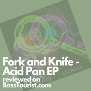 Fork and Knife - Acid Pan EP