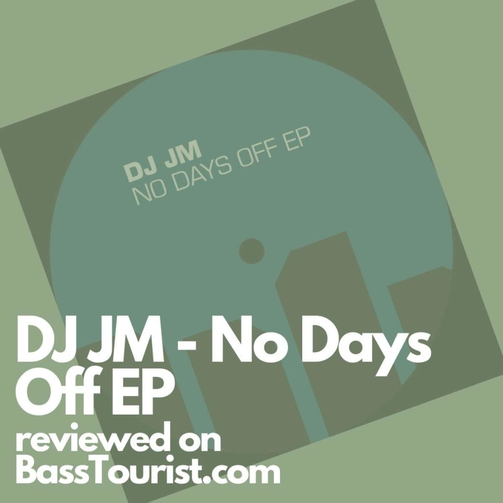 DJ JM - No Days Off EP
