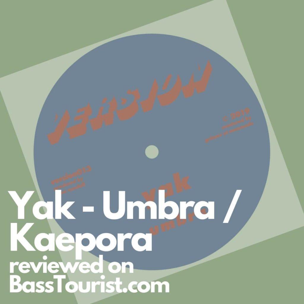 Yak - Umbra / Kaepora