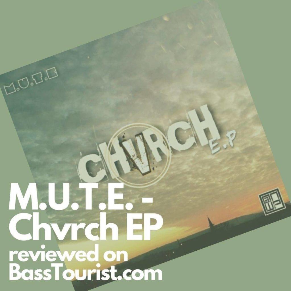 M.U.T.E. - Chvrch EP