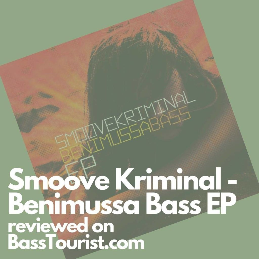 Smoove Kriminal - Benimussa Bass EP