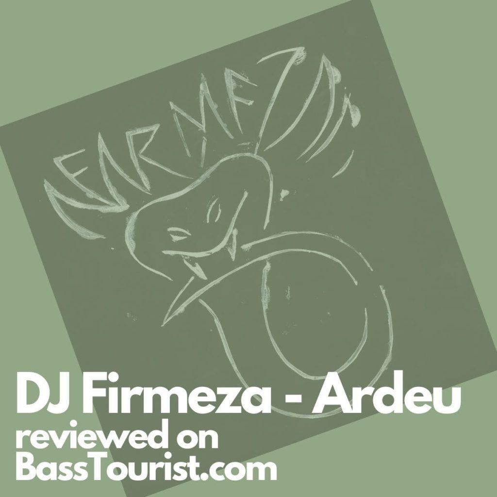 DJ Firmeza - Ardeu