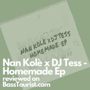 Nan Kolè x DJ Tess - Homemade Ep