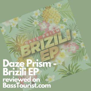 Daze Prism - Brizili EP