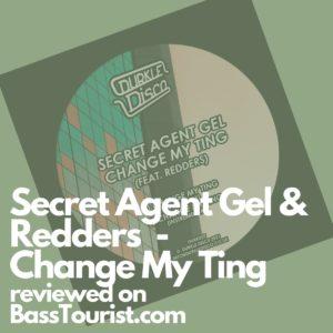 Secret Agent Gel & Redders - Change My Ting