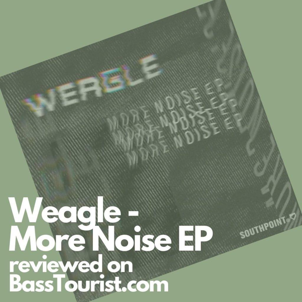 Weagle - More Noise EP