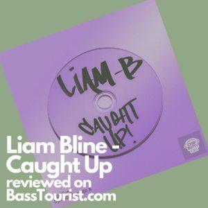 Liam Bline - Caught Up