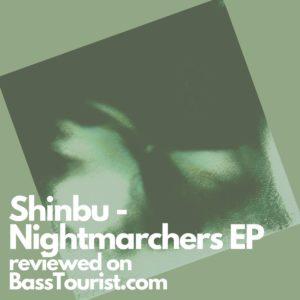 Shinbu - Nightmarchers EP