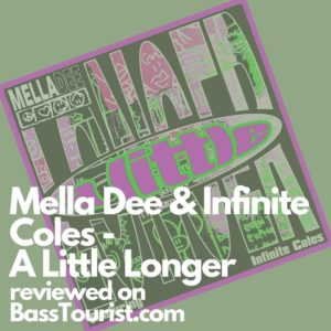 Mella Dee & Infinite Coles - A Little Longer (Whistle Posse)